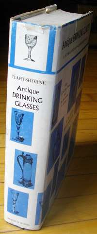 Antique drinking glasses: A pictorial history of glass drinking vessels Albert Hartshorne